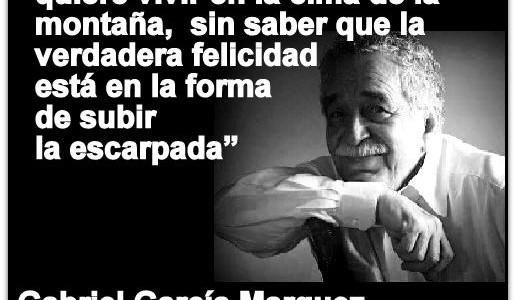 """GABRIEL GARCÍA MÁRQUEZ  """"La vida no es la que uno vivió, sino la que uno recuerda y cómo la recuerda para contarla""""."""