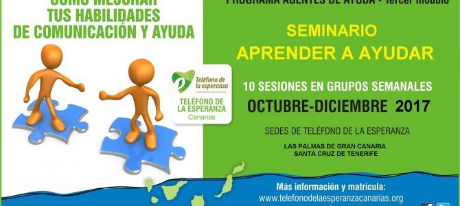 """Seminario """"Aprender a Ayudar"""". 3º Módulo Programa Agentes de Ayuda. Gran Canaria y Tenerife"""
