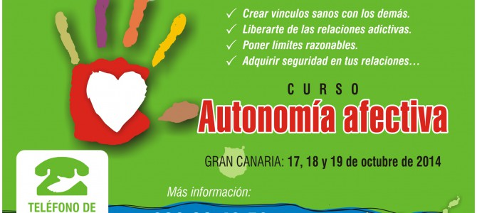"""MATRÍCULA CERRADA – Gran Canaria – Curso """"Autonomía Afectiva"""". Construyendo vínculos sanos con los demás."""