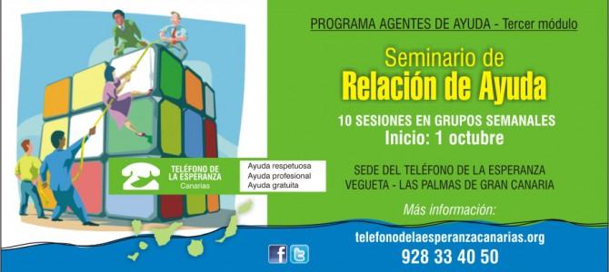 """MATRÍCULA CERRADA – Gran Canaria – Seminario Relación de Ayuda. 3º Módulo """"Programa Agentes de Ayuda"""". Matrícula abierta!!"""