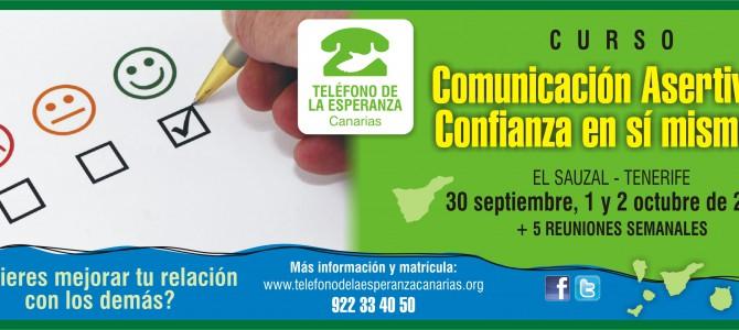"MATRICULA CERRADA – Tenerife. Curso ""COMUNICACIÓN ASERTIVA Y CONFIANZA EN SI MISMO/A""."