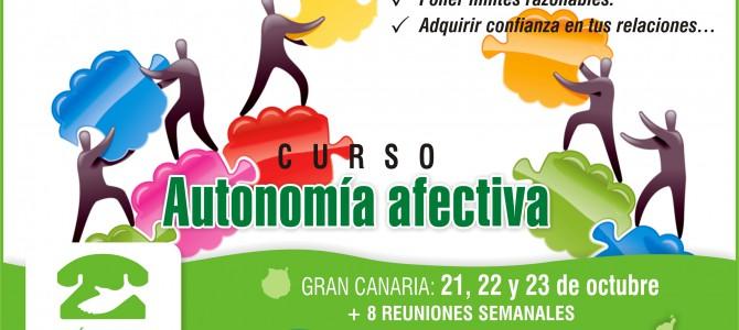 """MATRICULA CERRADA – Gran Canaria: Curso """"Autonomía Afectiva"""". Construyendo vínculos sanos con los demás."""