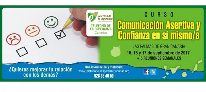 """Curso """"COMUNICACIÓN ASERTIVA Y CONFIANZA EN SI MISMO/A"""". Las Palmas de G.C; 15, 16 y 17 de septiembre."""