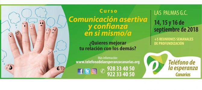 """MATRICULA CERRADA Curso """"COMUNICACIÓN ASERTIVA Y CONFIANZA EN SI MISMO/A"""". Las Palmas de G.C; 14, 15 y 16 de septiembre. ¡¡Abierta matrícula!!"""