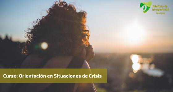 Curso Orientación en Situaciones de Crisis. Tenerife y Gran Canaria. Octubre – diciembre 2020