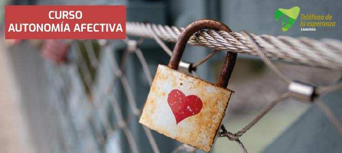"""MATRICULA CERRADA.Curso """"Autonomía Afectiva"""" – Construyendo vínculos sanos con los demás. 18, 19 y 20 de octubre."""