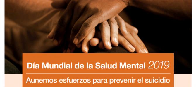 Escuchar salva vidas. 10 de octubre de 2019 Día Mundial de la Salud Mental dedicado a la Prevención del Suicidio
