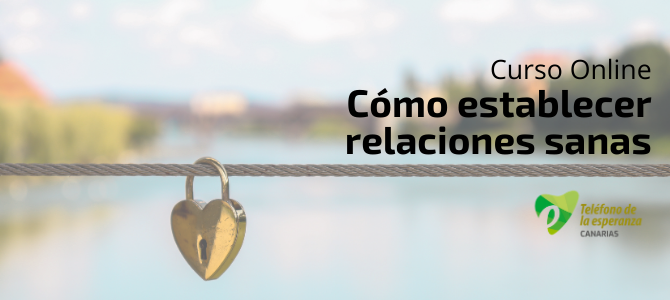 """Taller """"Cómo establecer relaciones sanas"""" – Modalidad Online"""