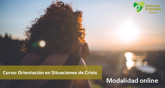 Curso Orientación en Situaciones de Crisis – edición online. Abril, mayo y junio 2021.