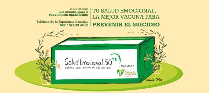 Tu salud emocional, la mejor vacuna para Prevenir el Suicidio. Campaña 2021 en Canarias